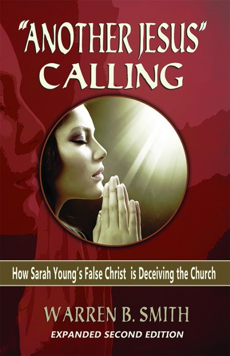 """""""Another Jesus"""" Calling - Expanded Second Edition"""