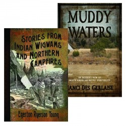 Muddy Waters/Stories From Indian Wigwams BOOK SET