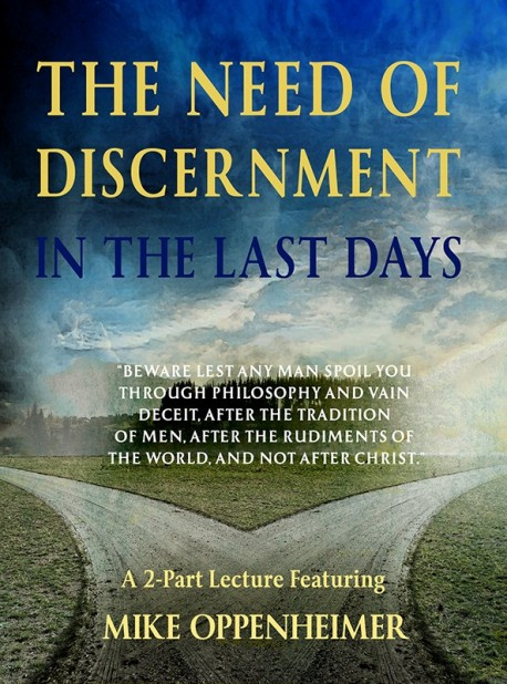 A Need of Discernment in the Last Days - DVD
