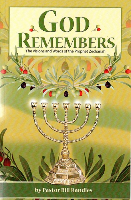 God Remembers: The Visions and Words of the Prophet Zechariah