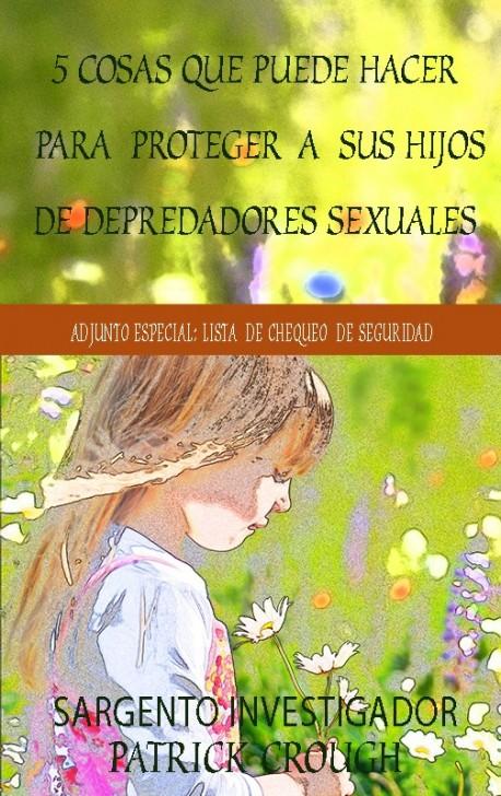 LIBRITO -  5 cosas que puede hacer para proteger a sus hijos depredadors sexuales
