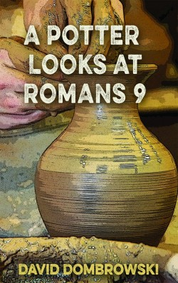 BOOKLET - A Potter Looks at Romans 9