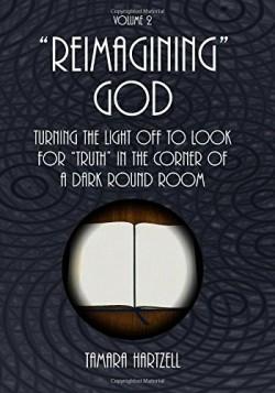 """""""Reimagining"""" God - Volume 2"""